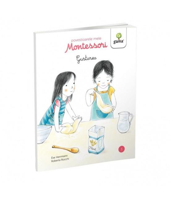 Gustarea - Povestioarele mele Montessori - Ève Herrmann
