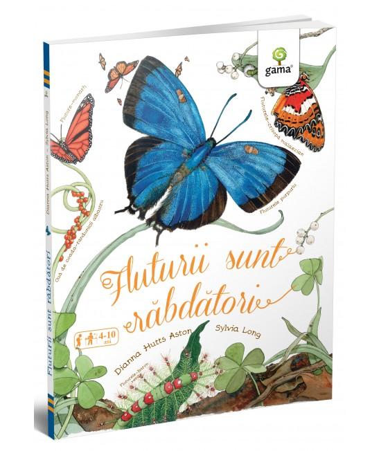 Fluturii sunt răbdători - Magia naturii - Diana Hutts Aston și Sylvia Long