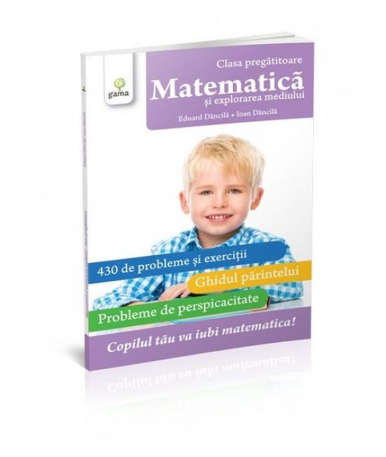 Matematică şi explorarea mediului. Clasa pregătitoare