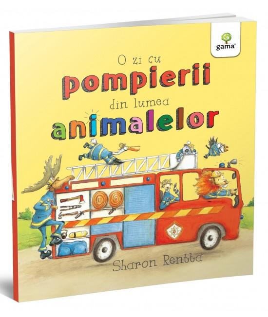 O zi cu pompierii din lumea animalelor - Sharon Rentta - Colecția O zi în lumea animalelor
