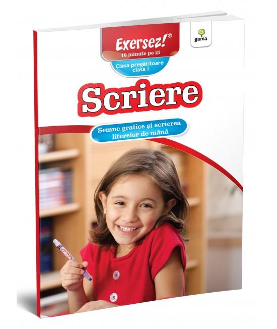Semne grafice și scrierea literelor de mână - Exersez! 10 minute pe zi - Clasa pregătitoare și clasa întâi