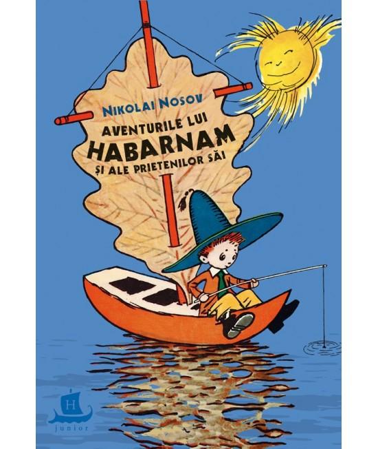 Aventurile lui Habarnam și ale prietenilor săi - Nikolai Nosov