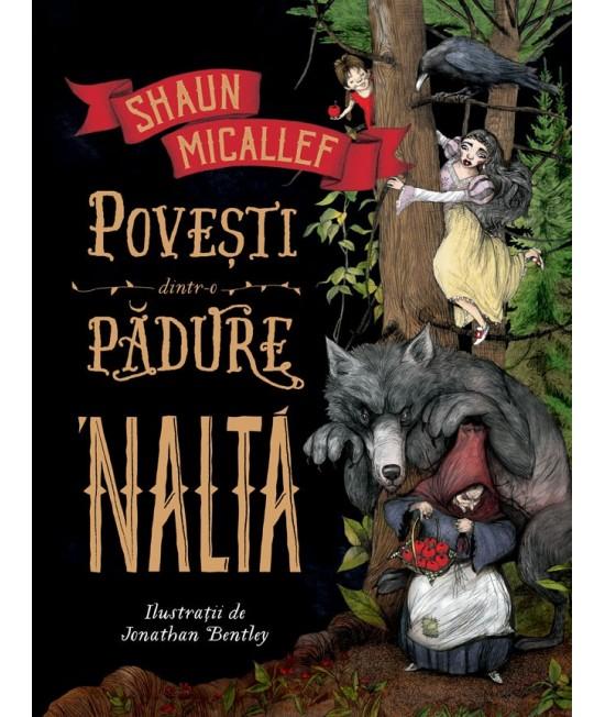 Povești dintr-o pădure 'naltă - Shaun Micallef