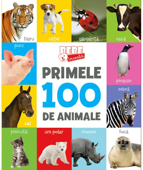 Bebe învață: Primele 100 de animale
