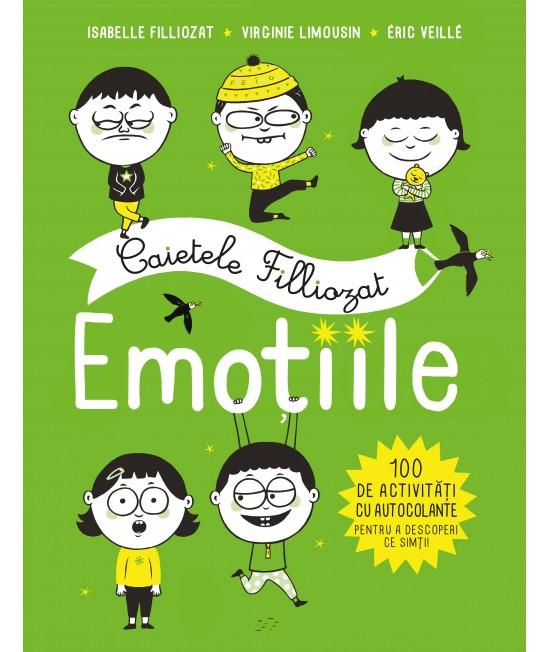 Caietele Filliozat. Emoțiile - 100 de activități cu autocolante - Isabelle Filliozat, Virginie Limousin, Éric Veillé