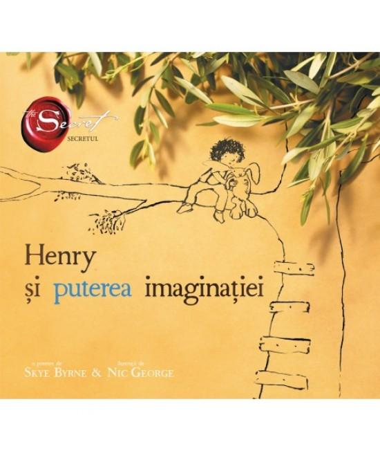 Henry și puterea imaginației - Skye Byrne și Nic George