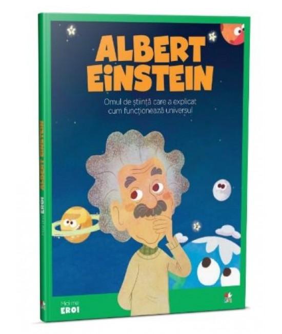 Micii Eroi. Albert Einstein