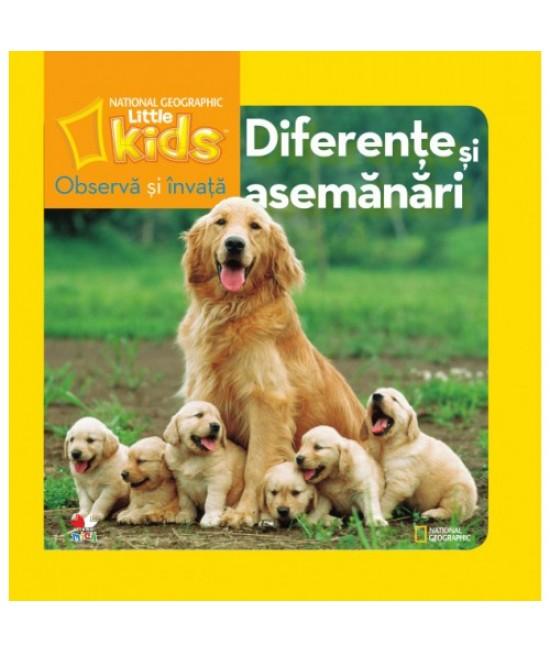 Observă și învață. Diferențe și asemănări - National Geographic Little Kids