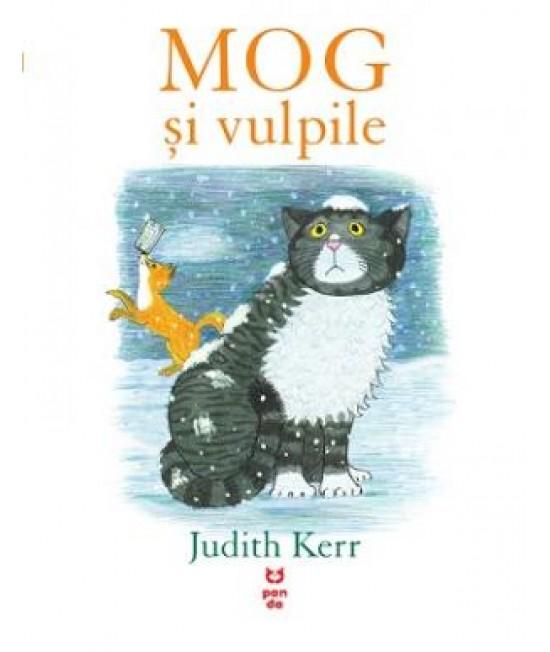 MOG și vulpile - Judith Kerr