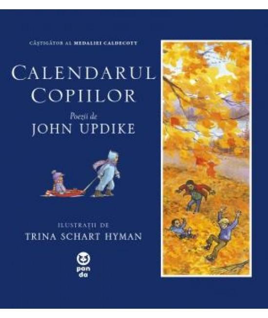 Calendarul copiilor - John Updike și Trina Schart Hyman