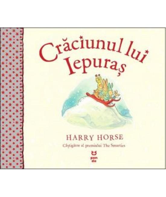 Crăciunul lui Iepuraș - Harry Horse