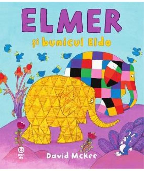 Elmer și bunicul Eldo - David McKee