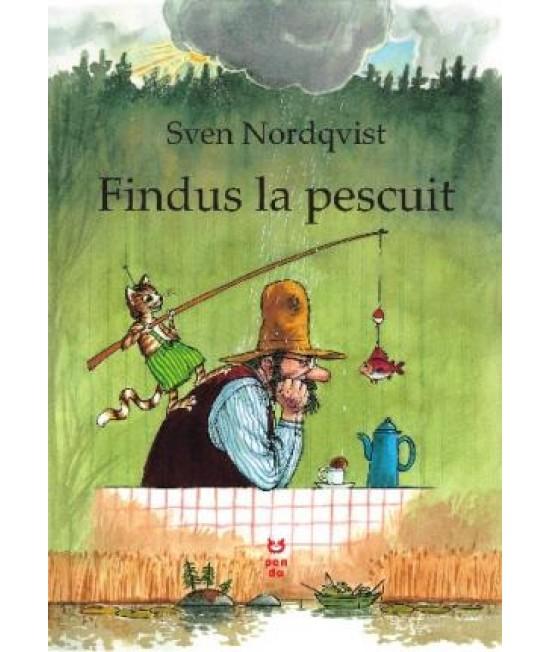 Findus la pescuit - Sven Nordqvist - seria Pettson și Findus