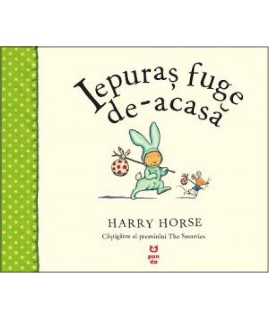 Iepuraș fuge de-acasă - Harry Horse