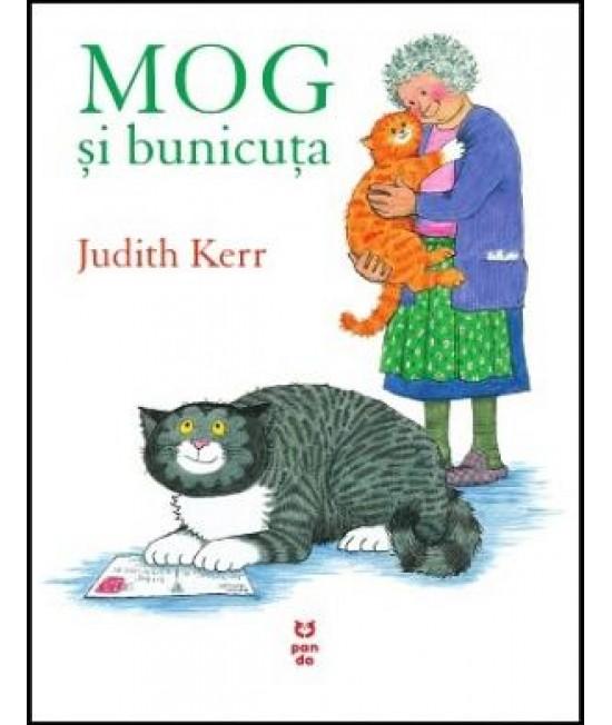 MOG și bunicuța - Judith Kerr