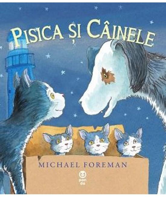 Pisica și Câinele - Michael Foreman