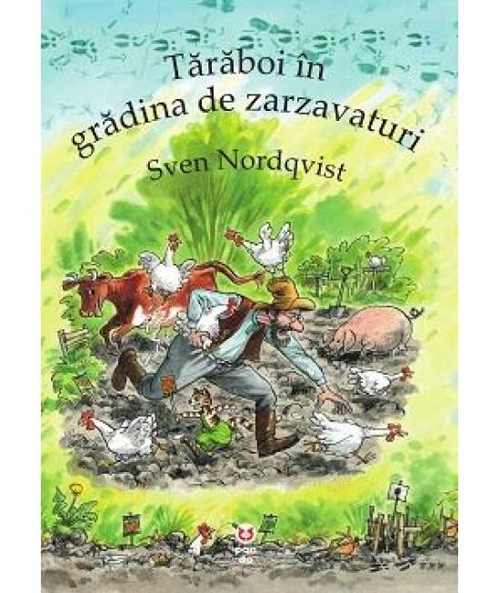 Tărăboi în grădina de zarzavaturi - Sven Nordqvist - seria Pettson și Findus
