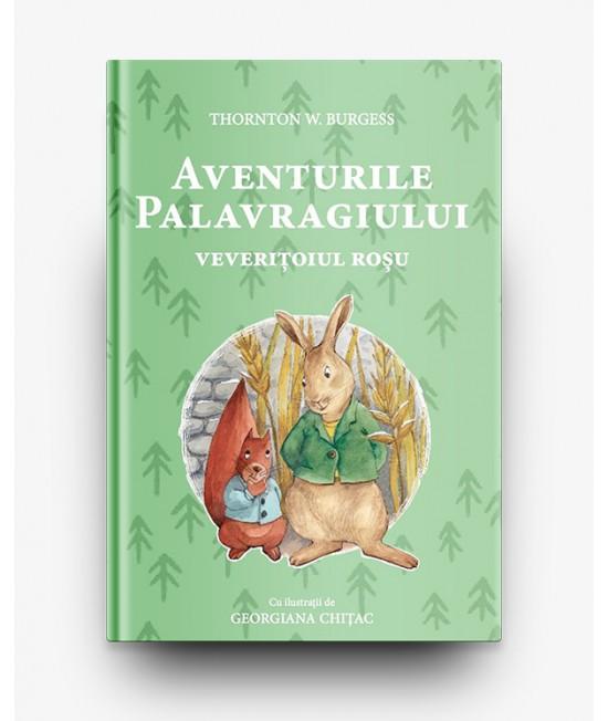 Aventurile Palavragiului, veverițoiul roșu - T.W.Burgess