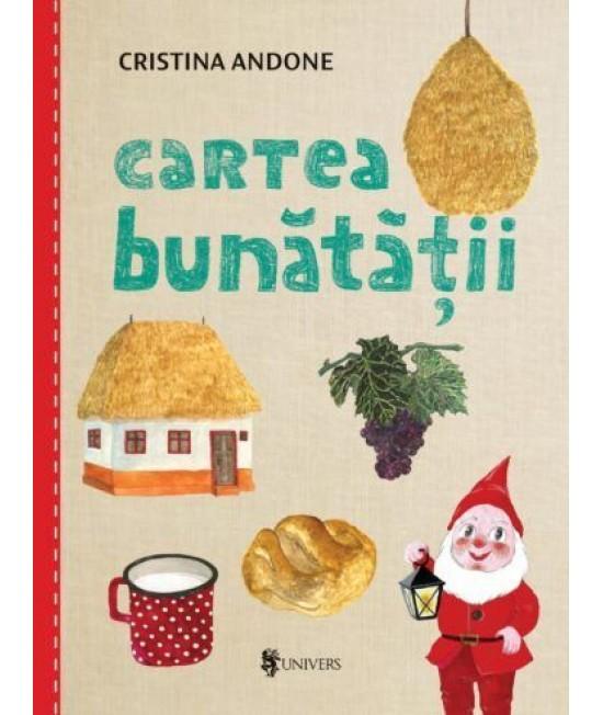 Cartea bunătății - Cristina Andone