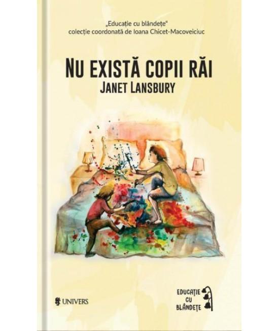 Nu există copii răi - Janet Lansbury