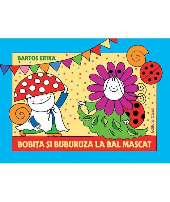 Bobiță și Buburuză la bal mascat - Bartos Erika