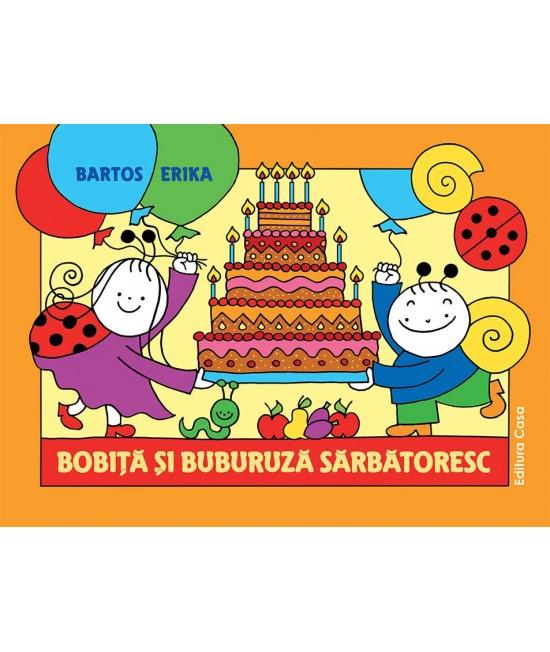 Bobiță și Buburuză sărbătoresc - Bartos Erika