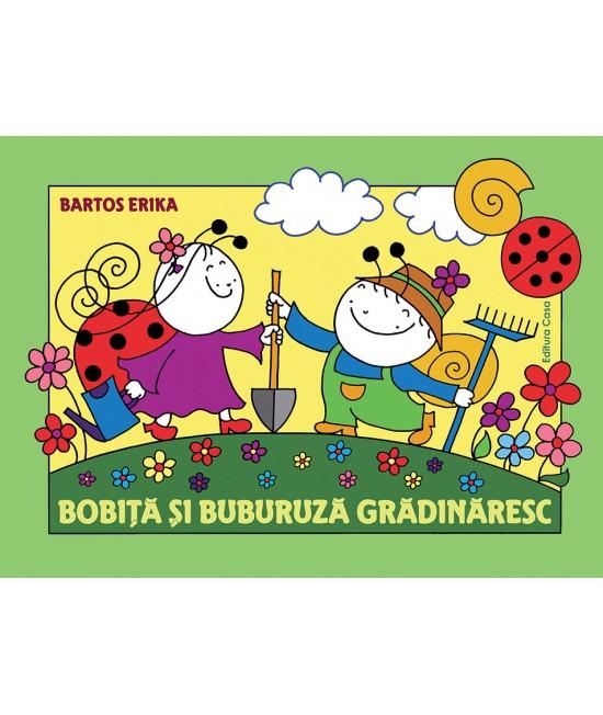 Bobiță și Buburuză grădinăresc - Bartos Erika