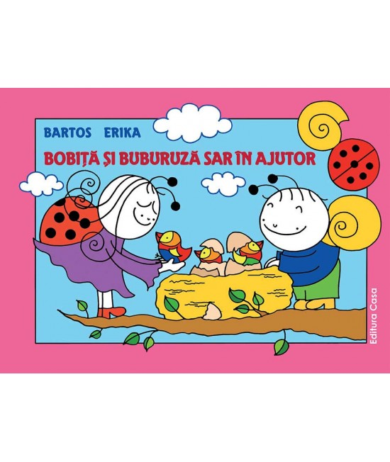 Bobiță și Buburuză sar în ajutor - Bartos Erika