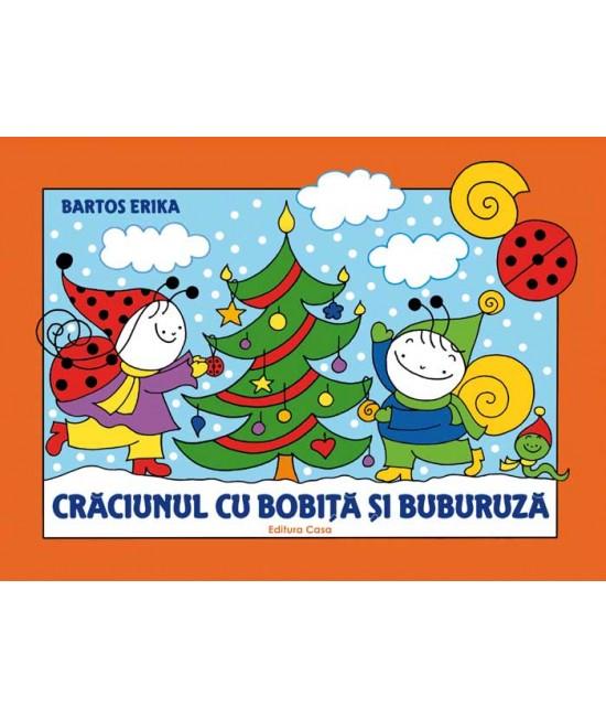 Crăciunul cu Bobiţă şi Buburuză - Bartos Erika