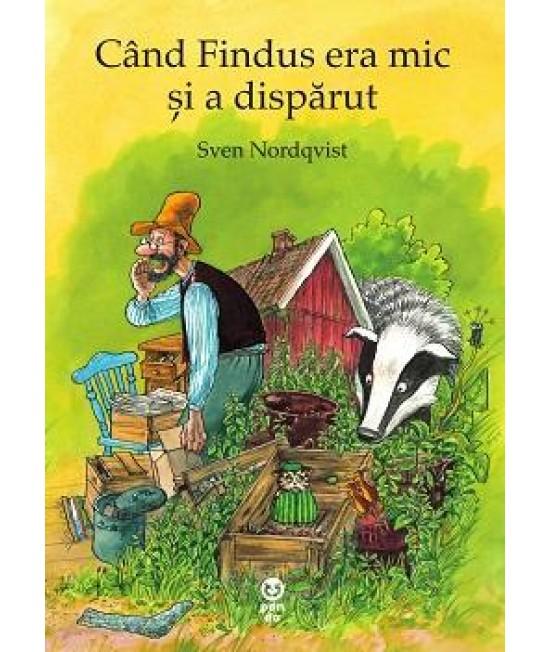 Când Findus era mic și a dispărut - Sven Nordqvist - seria Pettson și Findus