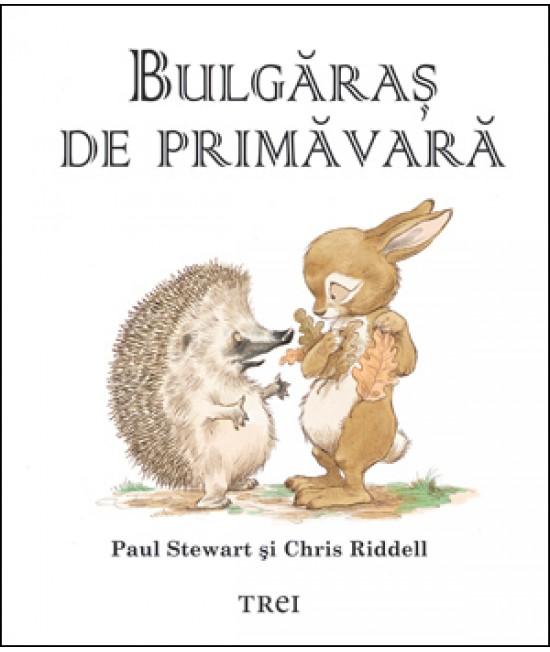 Bulgăraş de primăvară - Paul Stewart și Chris Riddell
