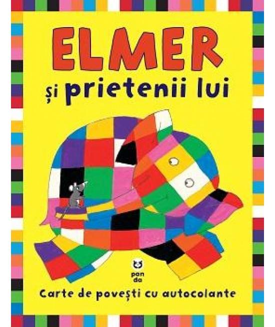 Elmer şi prietenii lui. Carte de povești cu autocolante - David McKee