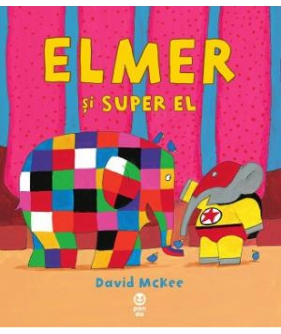 Elmer și Super El - David McKee