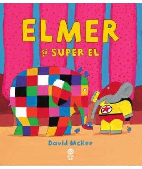 Elmer și Super El - David McKee