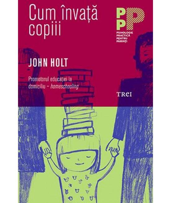 Cum învață copiii - John Holt