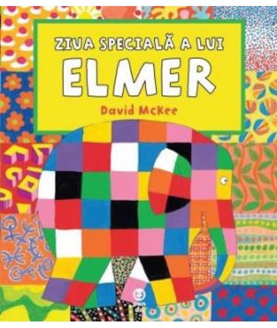 Ziua specială a lui Elmer - David McKee
