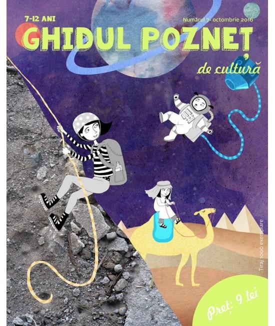 Ghidul pozneț de cultură Nr. 7 - revistă culturală pentru copii