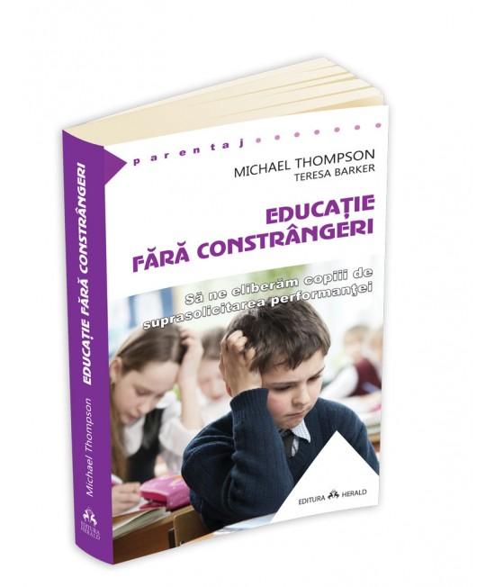 Educație fără constrângeri - Michael Thompson