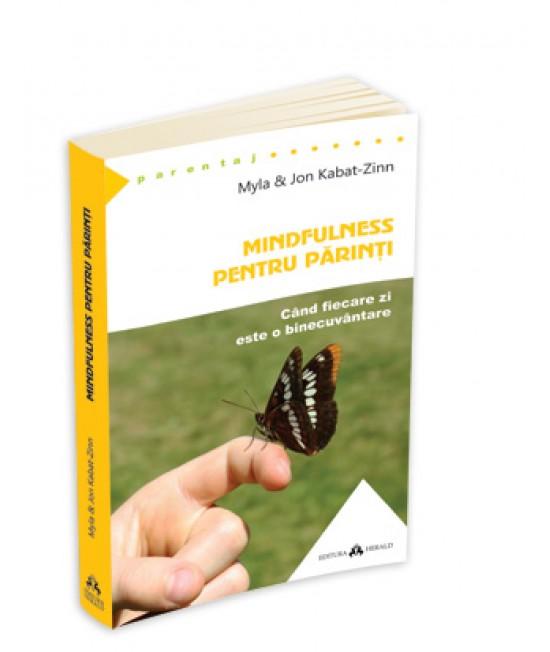 Mindfulness pentru părinți - Myla & Jon Kabat-Zinn