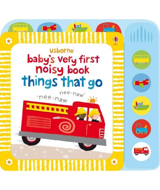 Baby's very first Noisy book: Things that go - Baby's very first sound books - Stella Baggott