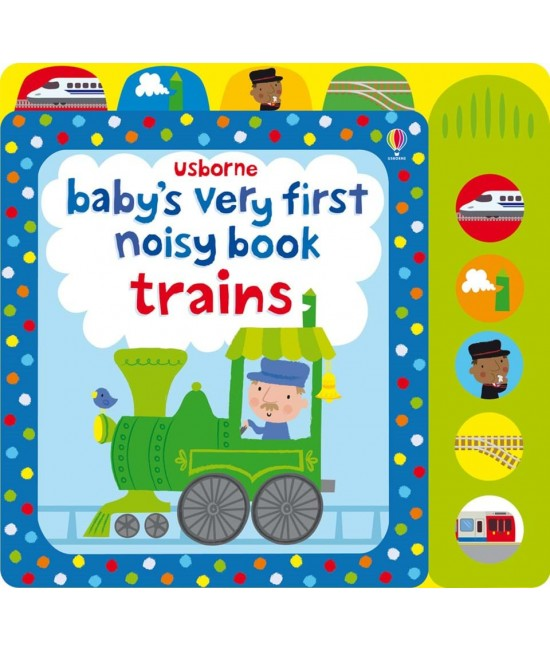Baby's very first Noisy book: Trains -  Baby's very first sound books - Stella Baggott