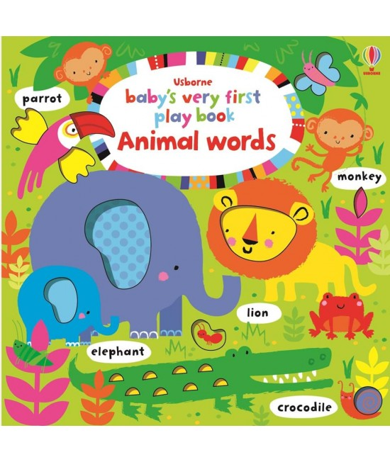 Baby's very first Play book Animal words - Baby's very first play books - Stella Baggot