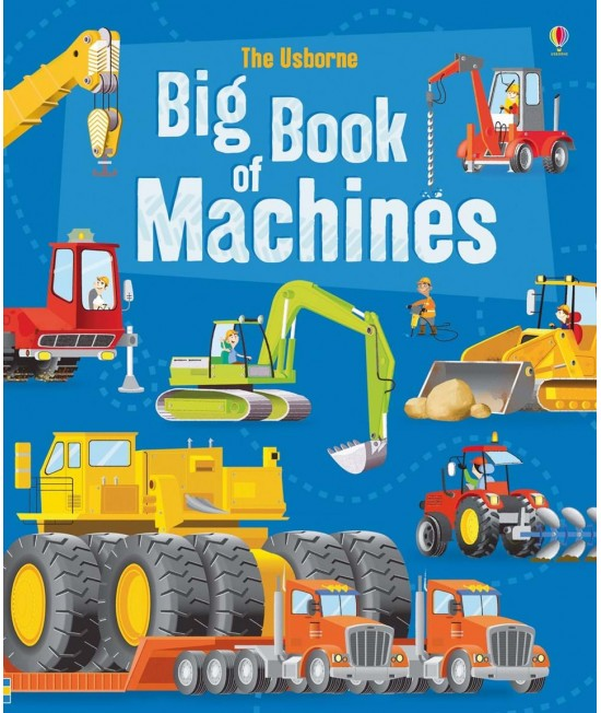 The Usborne Big Book of Machines