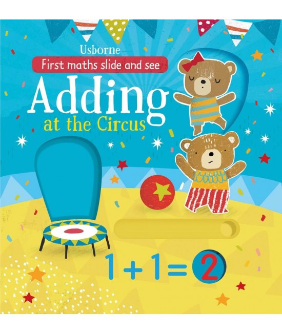 Slide and see Adding at the circus -  First maths slide and see