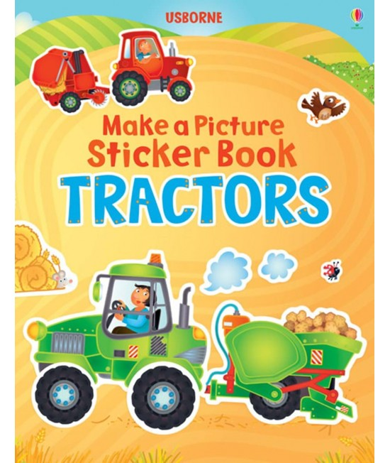 Tractors - Make a Picture Sticker Book - Katie Lovell